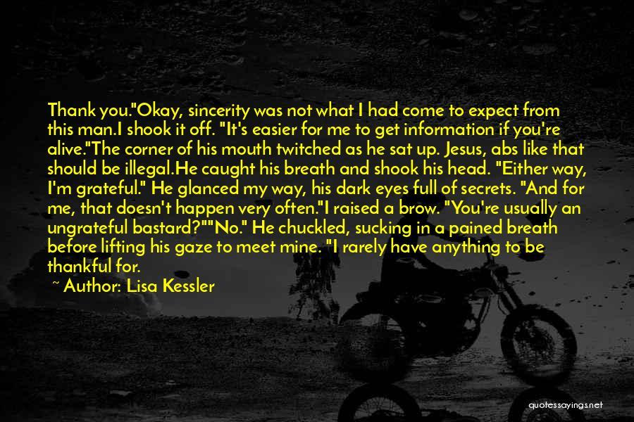 Bastard Man Quotes By Lisa Kessler