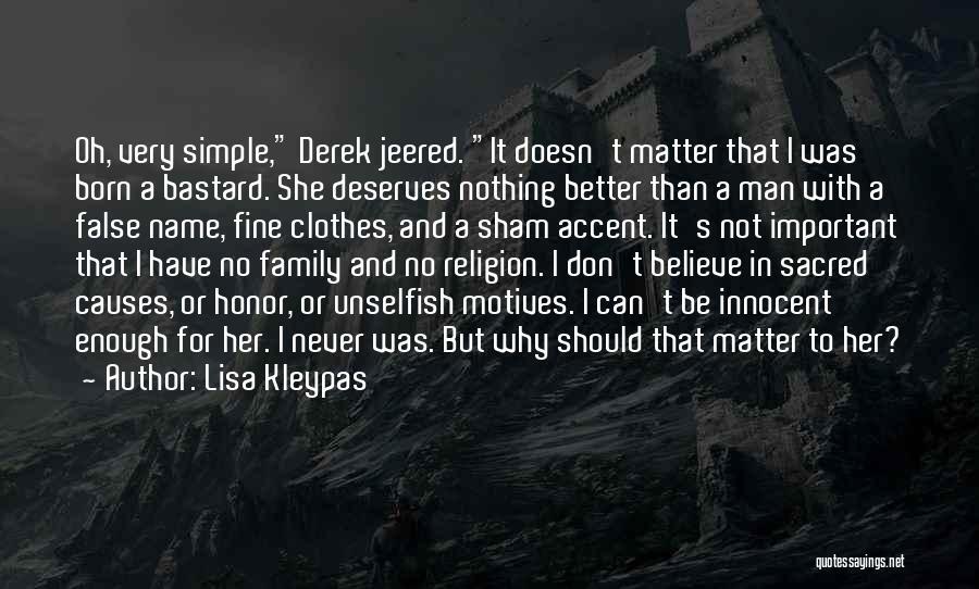 Bastard Man Quotes By Lisa Kleypas