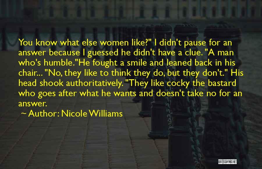 Bastard Man Quotes By Nicole Williams