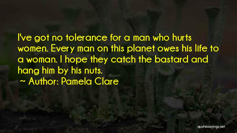 Bastard Man Quotes By Pamela Clare