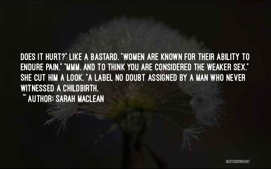 Bastard Man Quotes By Sarah MacLean
