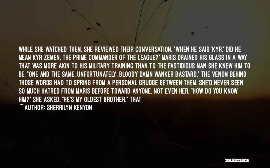 Bastard Man Quotes By Sherrilyn Kenyon