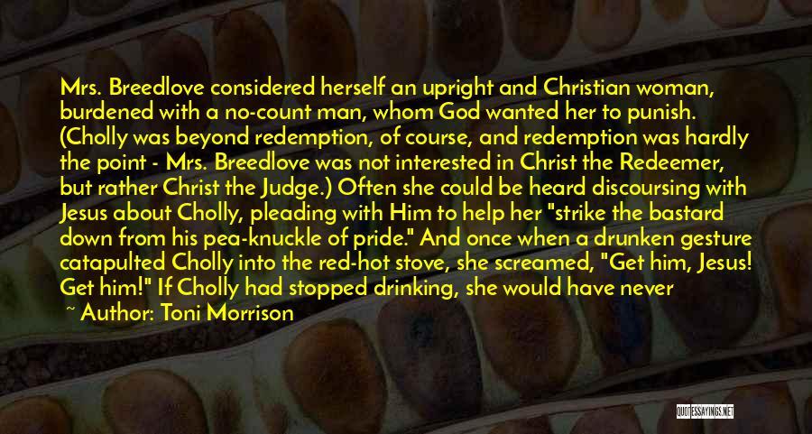 Bastard Man Quotes By Toni Morrison