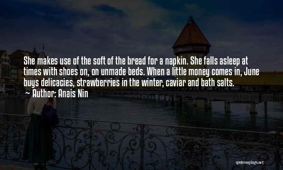 Bath Salts Quotes By Anais Nin