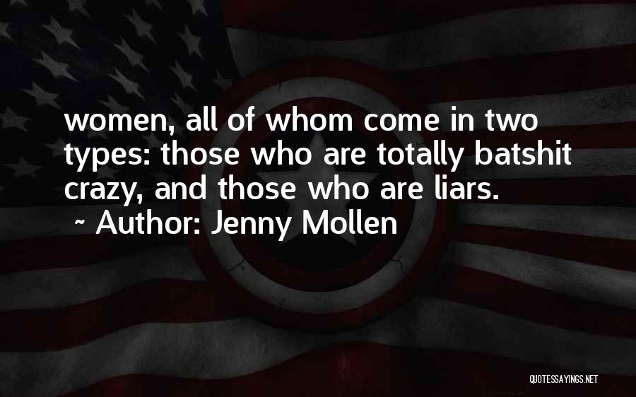 Batshit Crazy Quotes By Jenny Mollen