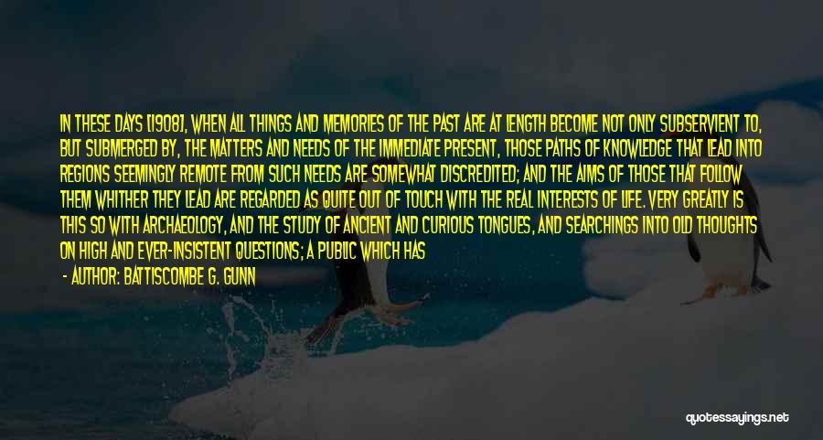 Battiscombe G. Gunn Quotes 1436779