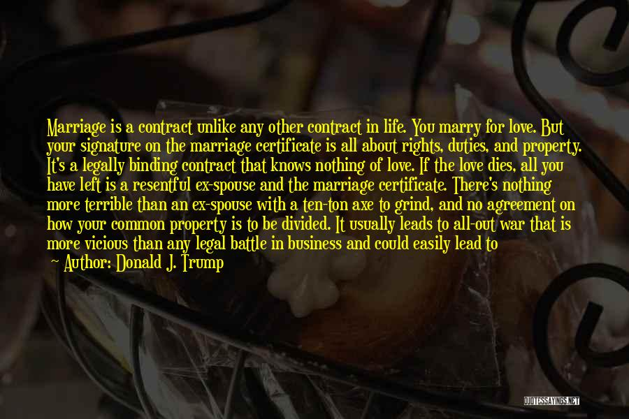 Battle Axe Quotes By Donald J. Trump