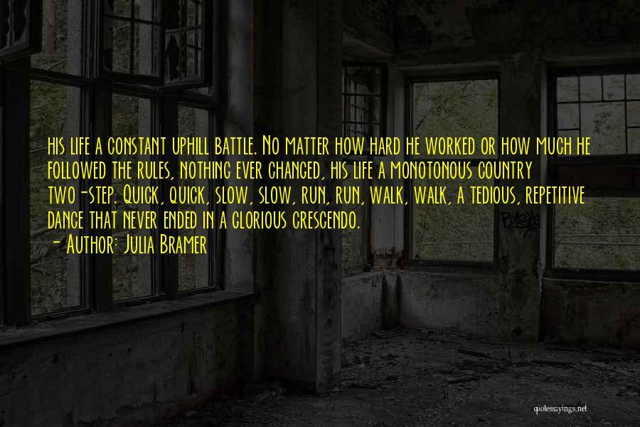 Battle Dance Quotes By Julia Bramer
