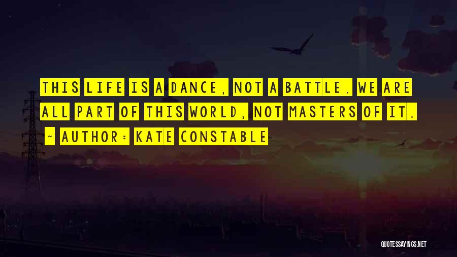 Battle Dance Quotes By Kate Constable