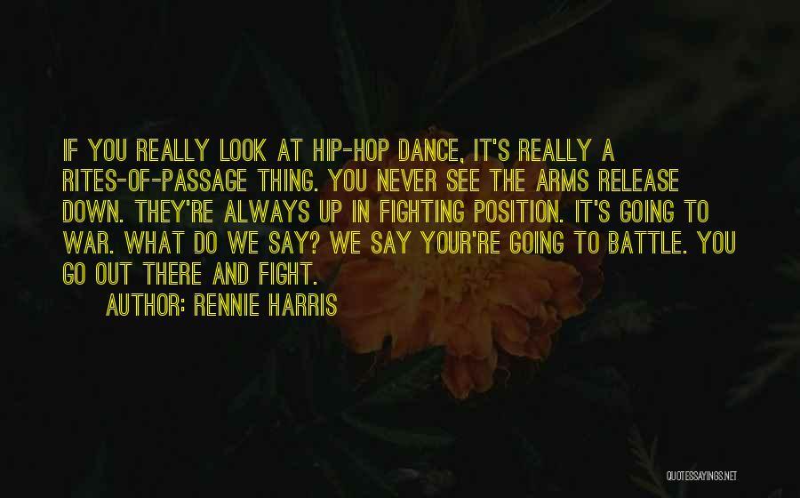 Battle Dance Quotes By Rennie Harris