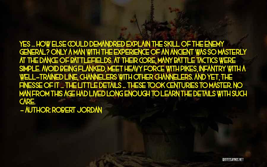 Battle Dance Quotes By Robert Jordan