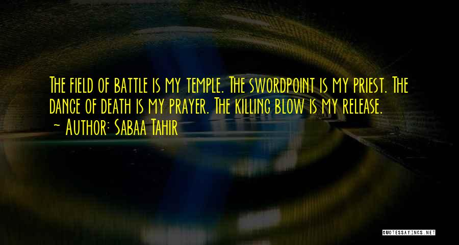 Battle Dance Quotes By Sabaa Tahir