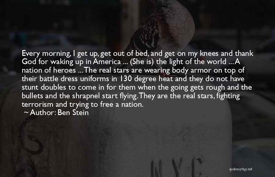 Battle Dress Quotes By Ben Stein