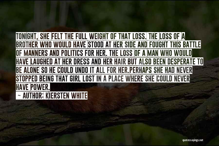 Battle Dress Quotes By Kiersten White