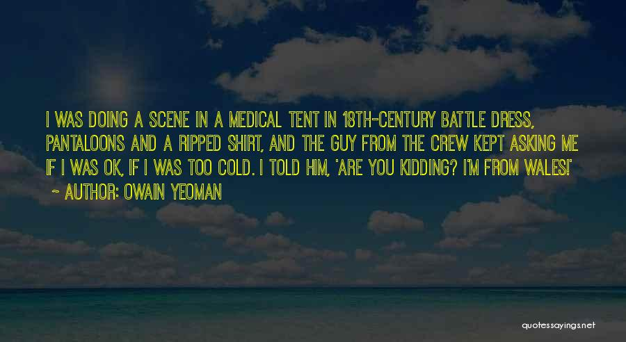 Battle Dress Quotes By Owain Yeoman