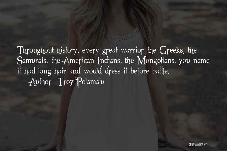 Battle Dress Quotes By Troy Polamalu