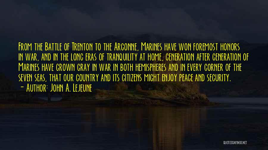Battle Of Trenton Quotes By John A. Lejeune