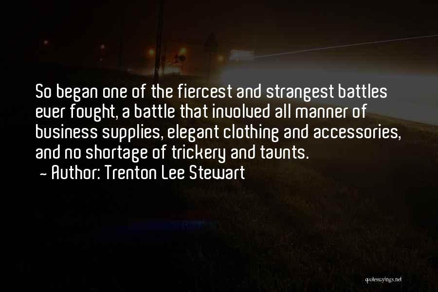 Battle Of Trenton Quotes By Trenton Lee Stewart