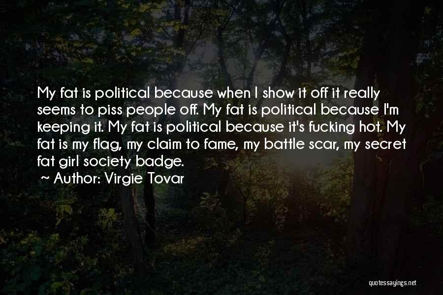 Battle Scar Quotes By Virgie Tovar