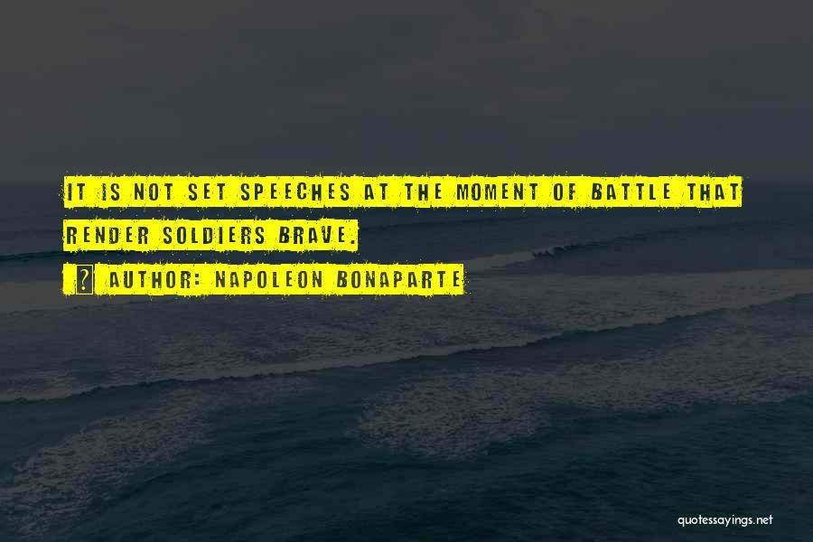 Battle Speeches Quotes By Napoleon Bonaparte