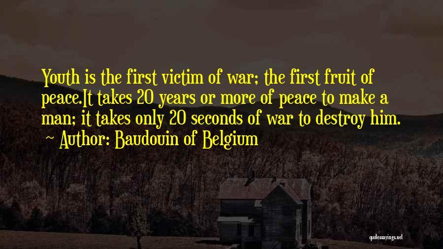Baudouin Of Belgium Quotes 658494