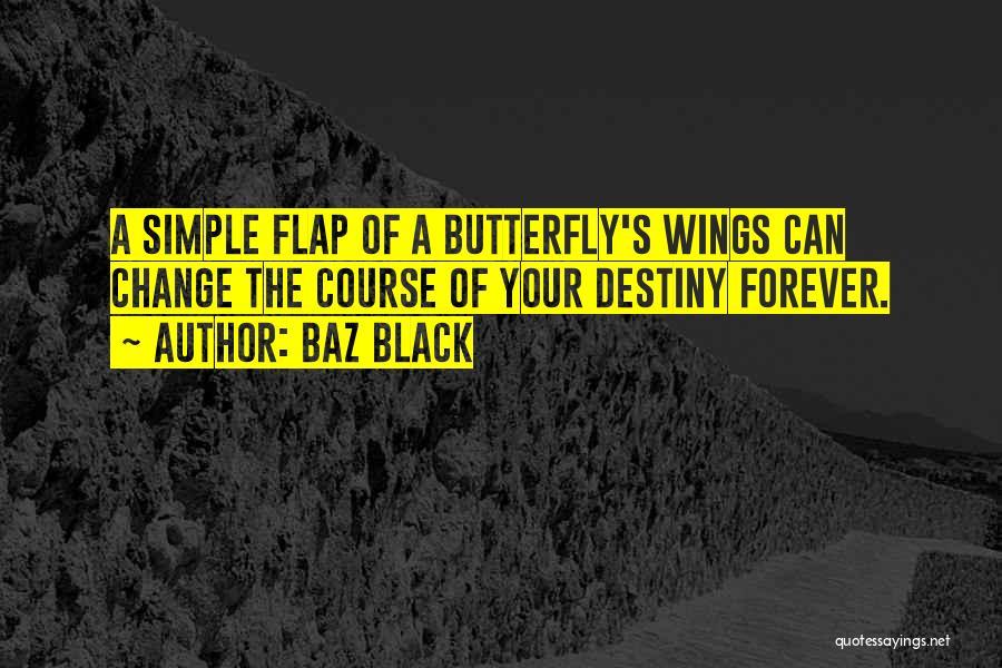 Baz Black Quotes 1412250