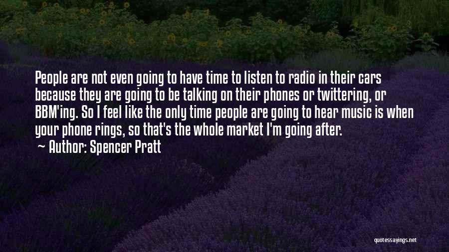 Bbm Off Quotes By Spencer Pratt