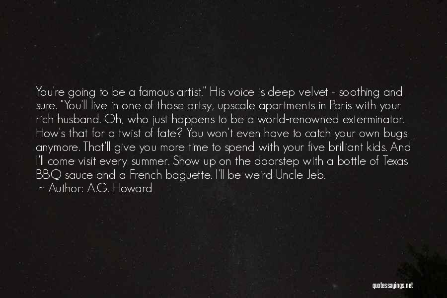 Bbq Time Quotes By A.G. Howard