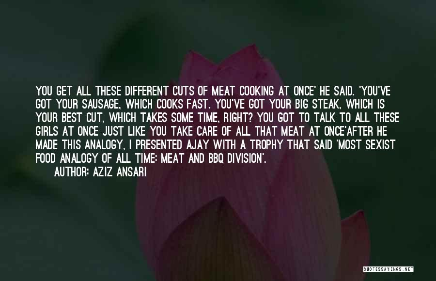 Bbq Time Quotes By Aziz Ansari