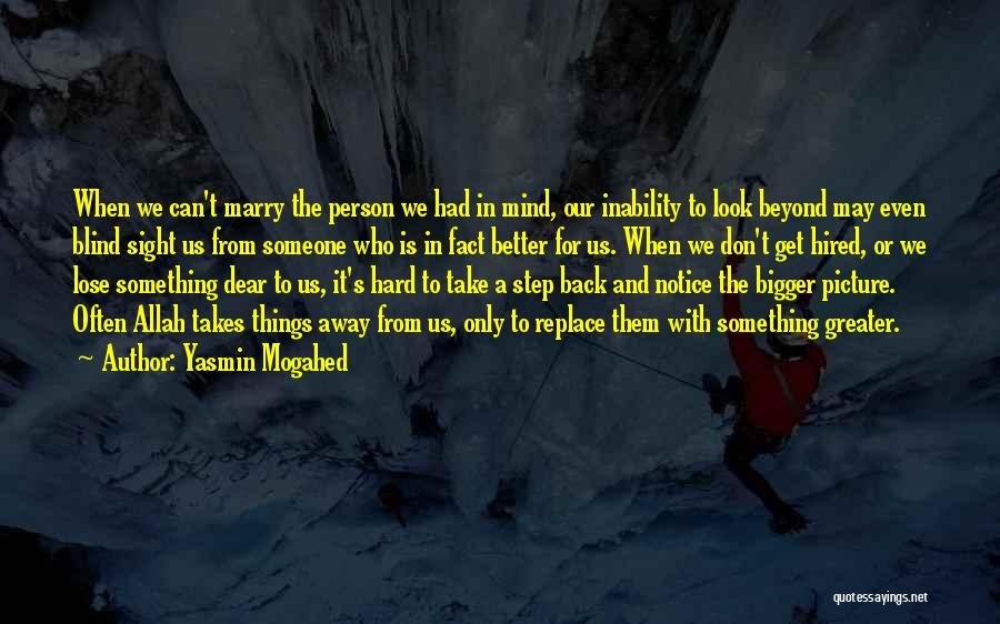 Be A Better Person Picture Quotes By Yasmin Mogahed
