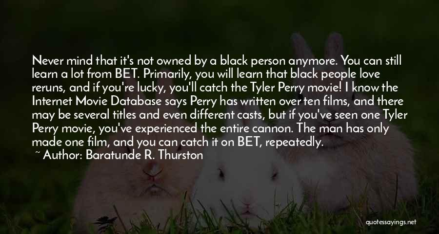 Be A Different Person Quotes By Baratunde R. Thurston