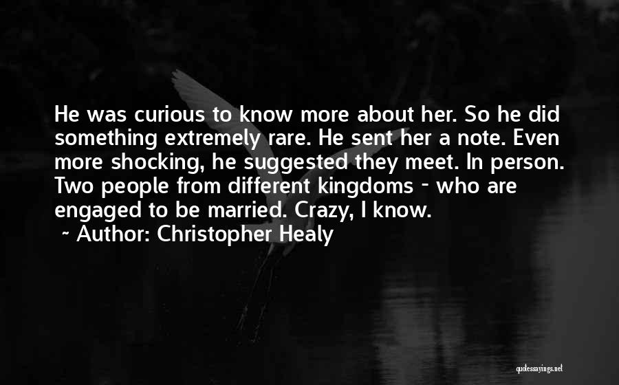Be A Different Person Quotes By Christopher Healy