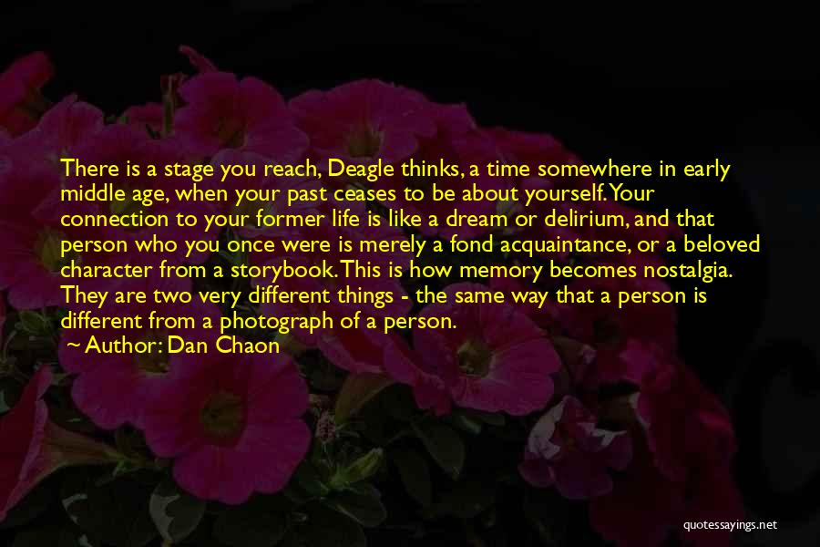 Be A Different Person Quotes By Dan Chaon