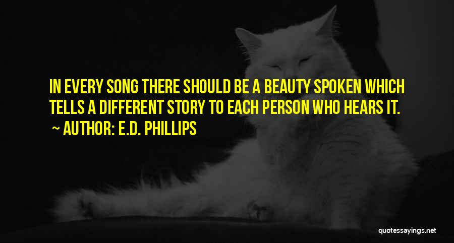 Be A Different Person Quotes By E.D. Phillips
