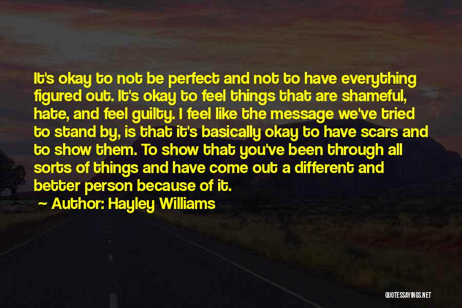 Be A Different Person Quotes By Hayley Williams