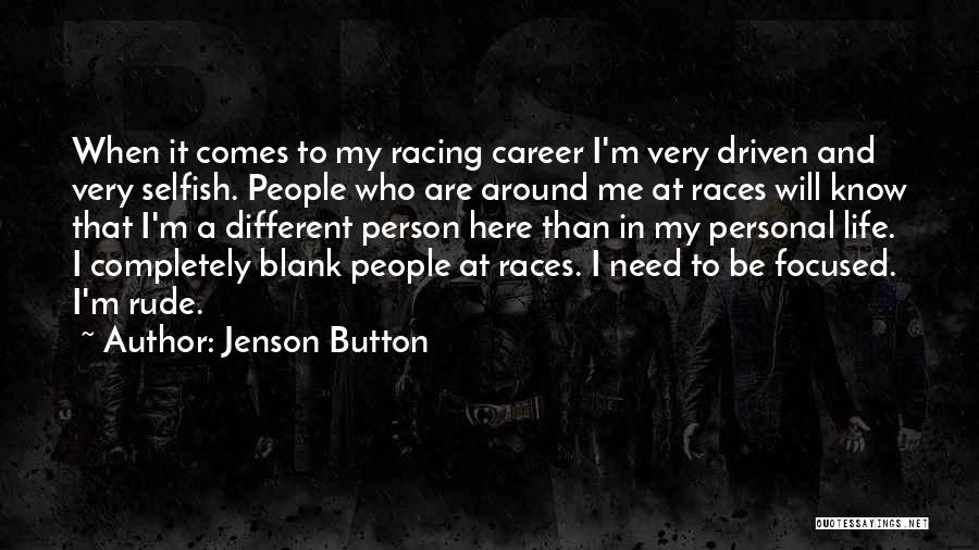 Be A Different Person Quotes By Jenson Button