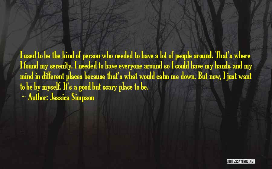 Be A Different Person Quotes By Jessica Simpson