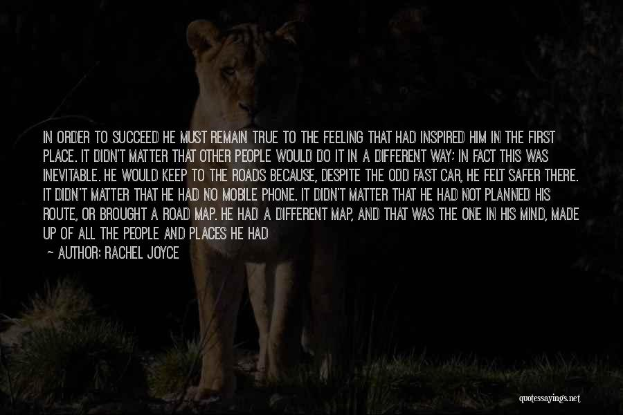 Be A Different Person Quotes By Rachel Joyce