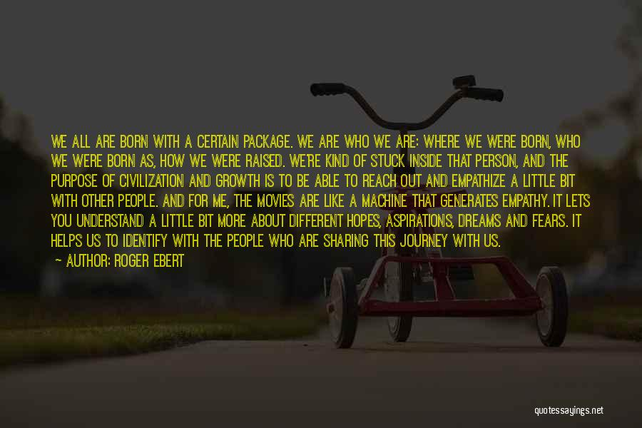 Be A Different Person Quotes By Roger Ebert