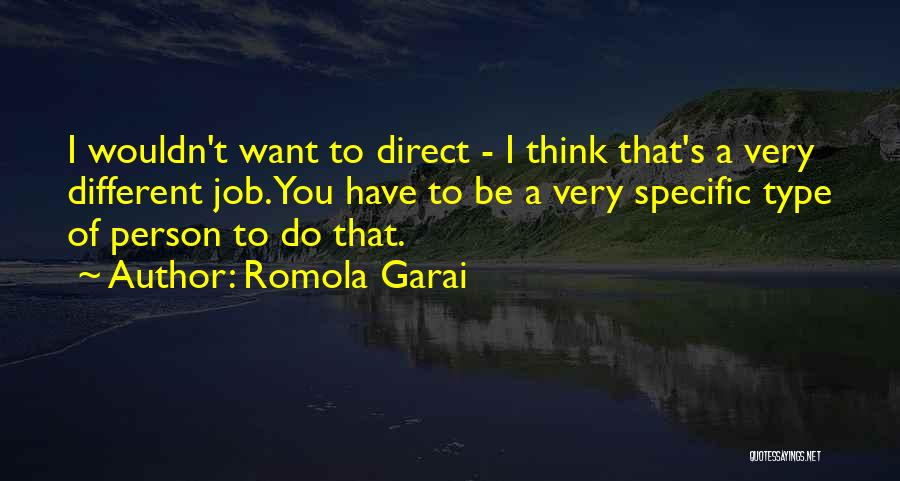 Be A Different Person Quotes By Romola Garai