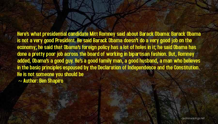 Be A Good Husband Quotes By Ben Shapiro