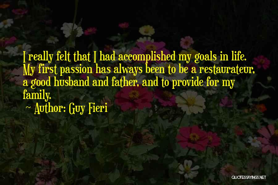 Be A Good Husband Quotes By Guy Fieri