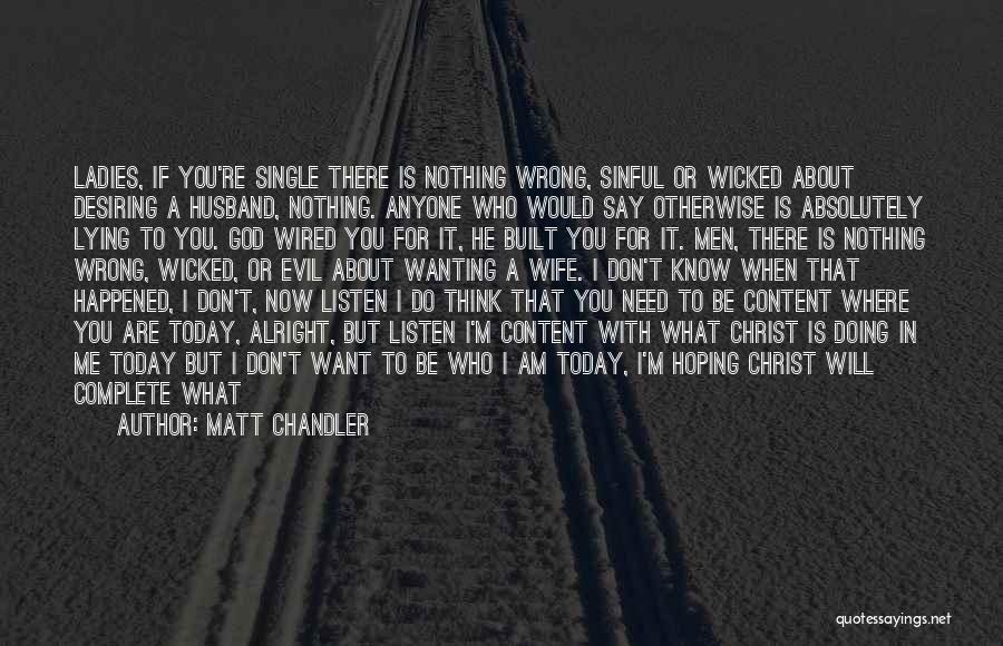 Be A Good Husband Quotes By Matt Chandler
