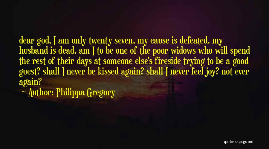 Be A Good Husband Quotes By Philippa Gregory