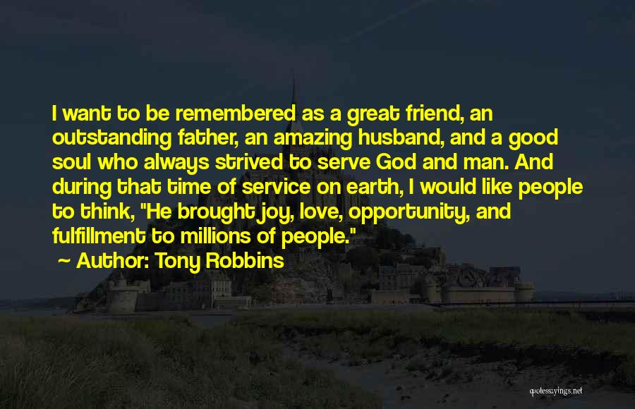 Be A Good Husband Quotes By Tony Robbins