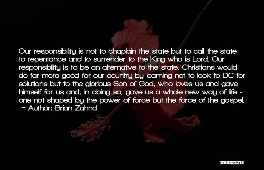 Be A King Quotes By Brian Zahnd