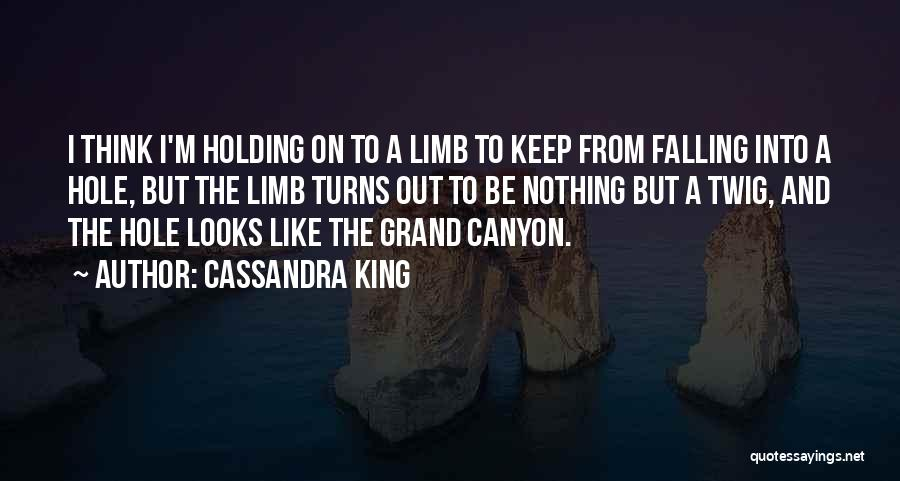 Be A King Quotes By Cassandra King