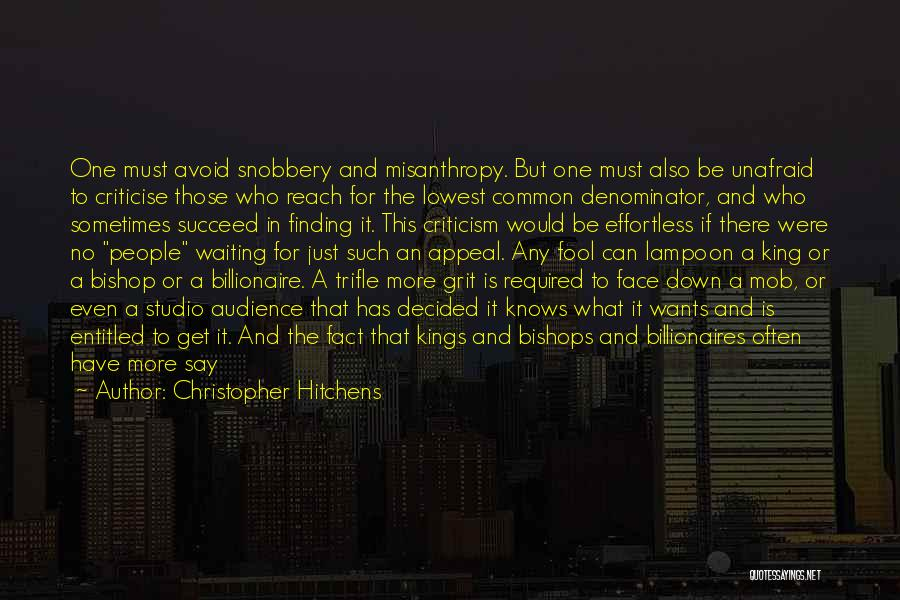 Be A King Quotes By Christopher Hitchens