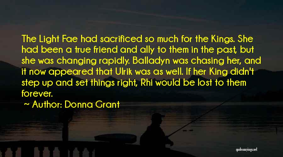 Be A King Quotes By Donna Grant