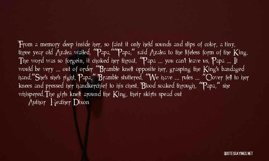 Be A King Quotes By Heather Dixon